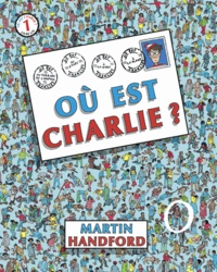 Martin Handford - Où est Charlie ? - Avec une mini loupe.