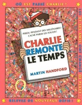 Martin Handford - Où est Charlie ? - Charlie remonte le temps.