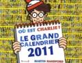Martin Handford - Où est Charlie ? - Le grand calendrier 2011.