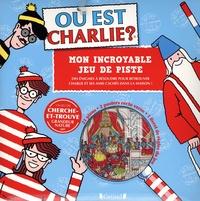Martin Handford - Où est Charlie ? - Mon incroyable jeu de piste.