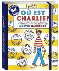 Martin Handford - Où est Charlie ? - Tout Charlie dans une édition à mettre dans toutes les poches.