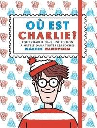 Martin Handford - Où est Charlie ? - Tout Charlie dans une édition à mettre dans toutes les poches. Avec un jeu de bingo offert.