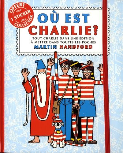 Martin Handford - Où est Charlie ? - Tout Charlie dans une éditions à mettre dans toutes les poches.