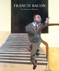 Martin Harrison - Francis Bacon - La France et Monaco.
