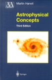 Martin Harwit - Astrophysical Concepts. - 3rd edition.