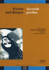 Martin Heckmanns - Accords perdus - Edition bilingue français-allemand.