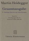 Martin Heidegger - Gesamtausgabe - IV : Abteilungen.