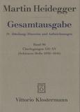 Martin Heidegger - Gesamtausgabe - IV : Abteilungen, Band 96 Überlegungen XII - XV.