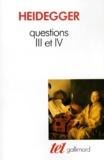 Martin Heidegger - Questions Tome 2 - Questions III et IV.