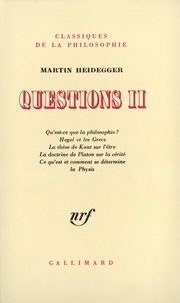 Martin Heidegger - Questions - Tome 2.