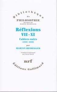 Martin Heidegger - Réflexions, VII-XI - Cahiers noirs 1938-1939.