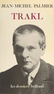 Martin Heidegger et Jean-Michel Palmier - Situation de Georg Trakl.