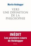 Martin Heidegger - Vers une définition de la philosophie.