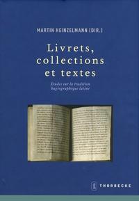 Martin Heinzelmann - Livrets, collections et textes - Etudes sur la tradition hagiographique latine.