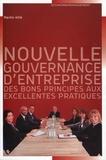 Martin Hilb - Nouvelle gouvernance d'entreprise - Des bons principes aux excellentes pratiques.