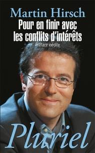 Martin Hirsch - Pour en finir avec les conflits d'intérêts.