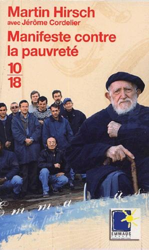 Martin Hirsh et Jérôme Cordelier - Manifeste contre la pauvreté.