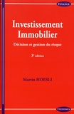 Martin Hoesli - Investissement immobilier - Décision et gestion du risque.