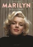Martin Howard - Marilyn - Sa vie en images.