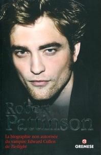 Histoiresdenlire.be Robert Pattinson - La biographie non autorisée du vampire Edward Cullen de Twilight Image