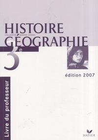 Martin Ivernel - Histoire géographie 3e. - Livre du professeur.