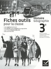 Martin Ivernel et Laurence Marchand - Histoire géographie 3e - Fiches outils pour la classe.