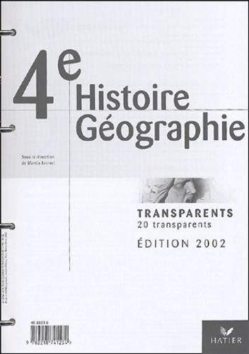 Martin Ivernel et  Collectif - Histoire Géographie 4e - Transparents + Livret, Edition 2002.