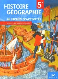 Martin Ivernel - Histoire Géographie 5e - 48 fiches d'activités.