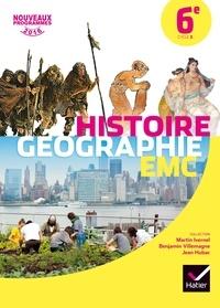Martin Ivernel et Benjamin Villemagne - Histoire Géographie Enseignement moral et civique 6e Cycle 3.