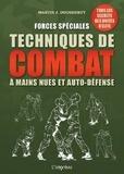 Martin J Dougherty - Forces spéciales, techniques de combat à mains nues et auto-défense.