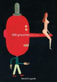 Martin Jarrie - 100 gouaches.