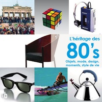 Martin Joachim - L'héritage des 80's - Objets, mode, design, moments, style de vie.