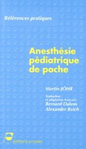 Martin Johr - Anesthésie pédiatrique de poche.