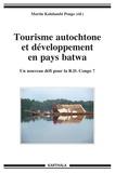 Martin Kalulambi Pongo - Tourisme autochtone et développement en pays batwa - Un nouveau défi pour la RD Congo ?.