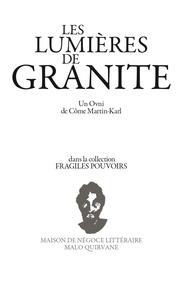 Martin-Karl Come - Les lumières de granite.