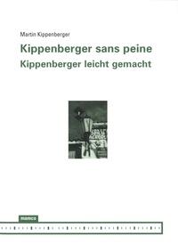 Martin Kippenberger - Kippenberger sans peine.
