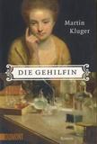 Martin Kluger - Die Gehilfin.