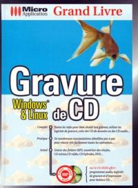 Gravure de CD. Windows & Linux, Avec CD-Rom.pdf