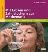 Accentsonline.fr Mit Erbsen und Zahnstochern zur Mathematik - Ein Denk-, Staun- und Experimentierbuch für die Grundschule Image