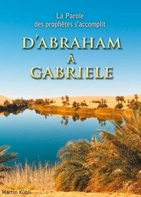 Martin Kübli - D'Abraham à Gabriele..