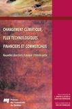 Martin L Cloutier - Changement climatique, flux technologiques, financiers et commerciaux.