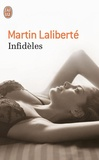 Martin Laliberté - Infidèles - Nouvelles érotiques.