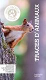 Martin Lauber - Guide Hachette nature traces animaux - Identifier les empreintes et les traces d'animaux.