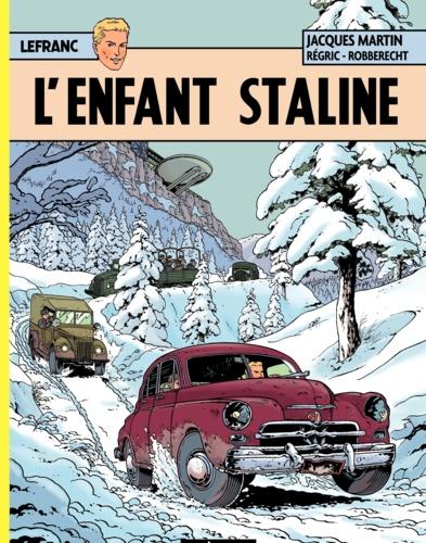 Lefranc Tome 24 L'enfant Staline