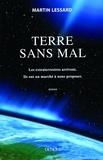 Martin Lessard - Terre sans mal.