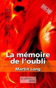 Martin Long - La mémoire de l'oubli.