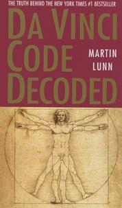 Martin Lunn - Da Vinci Code Decoded.