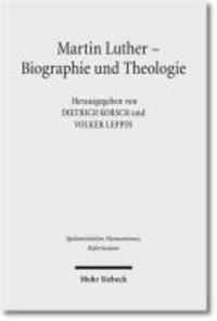 Martin Luther - Biographie und Theologie.