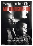 Martin Luther King - Autobiographie.