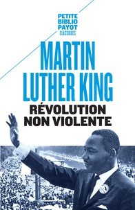 Martin Luther King - Révolution non violente.